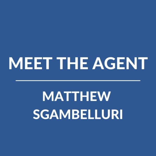 Meet the Agent- Matt (2)
